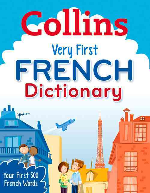 Collins Very First French Dictionary By Collins Dictionaries (COR)